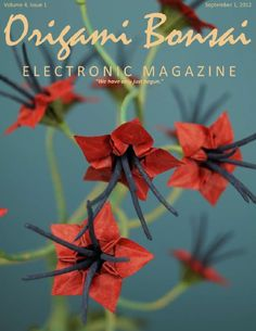 Origami Bonsai Electronic Magazine, Volume 4 Issue 1    Sorry it's been so long, but I've been so busy with other things that this issue took 7 months to write. But it's finally here. Learn how to fold the olive leaf, how to create clusters of flowers, and there's a