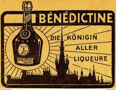 Original-Werbung/ Anzeige 1913 - BÉNÉDICTINE LIQUEUR -  Ca. 65 X 50 Mm - Werbung