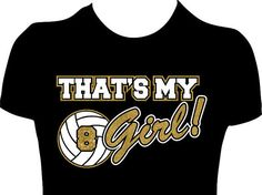 For Keisha - Customized 'That's My Girl' Volleyball Personalized by GlitzyTees