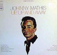 Up, Up and Away (Johnny Mathis album) - Wikipedia, the free encyclopedia