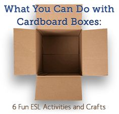 How can you reuse cardboard boxes in your classroom? Try these six fun ESL activities and crafts.