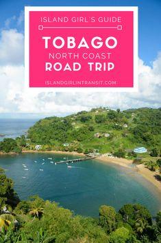 Tobago Road Trip: 6 Can\'t-Miss North Coast Stops