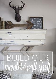 BUILD OUR MANTEL
