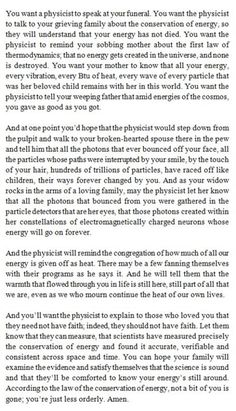 """""""You want a physicist to speak at your funeral..."""" Most beautiful thing I've read. #science #atheism #atheist"""