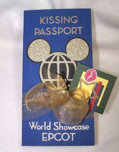 Pinned for EPCOT Mickey idea - kissing passport..... And we need a drinking around the world too