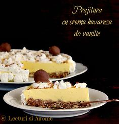 prajitura cu crema bavareza de vanilie lecturi si arome Romanian Desserts, Romanian Food, Cake Recipes, Dessert Recipes, Eat Pray Love, Caramel, Cheesecake, Deserts, Food Porn