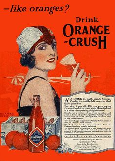 "Vintage advertisement for ""Orange Crush"" Do you like Oranges? Very straight-forward advertising. 1920s Advertisements, 1920s Ads, Retro Advertising, Retro Ads, Advertising Poster, 1940s, Pub Vintage, Style Vintage, Vintage Signs"
