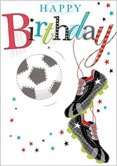 Happy Birthday to Marlies Nephew Daniel! Birthday Wishes And Images, Happy Birthday Pictures, Happy Birthday Messages, Happy Birthday Quotes, Happy Birthday Greetings, Happy Birthday Man, Soccer Birthday, Happy Birthday Fussball, Birthday Blessings