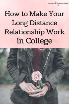 Read this to learn how to make your long distance relationship work in college!