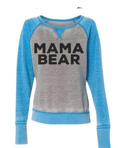 Mama Bear super soft burnout style womens pullover sweatshirt ladies girls