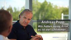 Andreas Popp: Wir haben keine Krise, es ist viel schlimmer… Andreas Popp, Ard Buffet, Youtube, Landscape, Watch, Videos, Corona, Mindfullness Meditation, Acupressure
