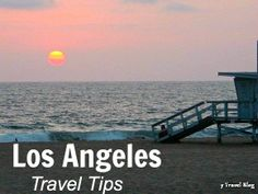 Click through for Los Angeles Travel Tips