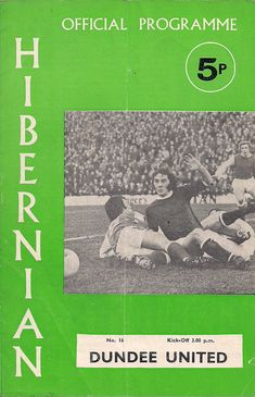 Hibernian 0 Dundee Utd 0 agg) in Oct 1972 at Easter Road. The programme cover for the Scottish League Cup Semi Final, Leg. Hibernian Fc, Dundee United, Division Games, Football Program, Semi Final, Programming, 1970s, Easter, The Unit