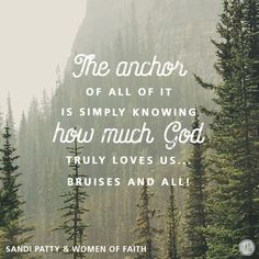 """""""We feel privileged and blessed to be able to share our crazy beautiful blended mess of a family and by doing so we share the song of our story. The anchor of all of it is simply knowing how much God truly loves us … bruises and all!"""" - Sandi Patty    click here to read the rest of today's guest devotion  --->  http://proverbs31.org/devotions/?p=4066"""