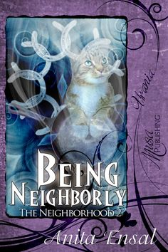 The Neighborhood 2: Being Neighborly : Musa Publishing (Gini Koch writing Anita Ensal)