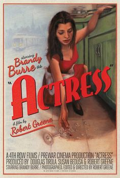 Exclusive: Gorgeous Hand-Painted Poster for Robert Greene's 'Actress' with Brandy Burre Best Movie Posters, Minimal Movie Posters, Best Movies List, Good Movies, Best Documentaries On Netflix, Film 2014, Robert Greene, We Movie, Music Film