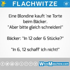 Flachwitze #185 - Blondine beim Bäcker Gilda Radner, Blonde Jokes, Try Not To Laugh, The Hard Way, Man Humor, Quotations, Me Quotes, Funny Jokes, Poems