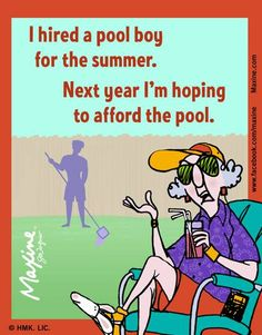 hired a pool boy for the summer | Maxine for 2014-08-01