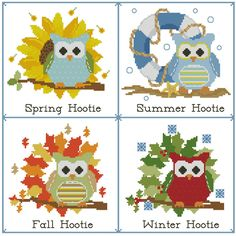 Winter, Spring, Summer, Fall. These Hooties are prepared for any change				  in the weather! Stitch individually or as a sampler.				  				  Mini Cross Stitch Pattern:				Hooties Seasons of the Year  Design Source:		Jessica Weible Adaptation		  DMC Floss Colors:		25		  Stitch Count:	175	x	169