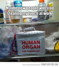 How to stop people from stealing your lunch…