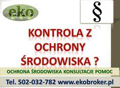przygotowanie firmy do kontroli środowiskowej tel 502-032-782, uzupełnianie dokumentów środowiskowych, obliczanie zaległych opłat środowiskowych, zgłoszenie do bazy Kobize, przygotowanie wykazu odpadów i inne sprawy z ochrony środowiska. http://ekobroker.pl/
