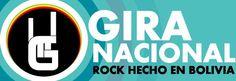 Gira Nacional - Rock Hecho en Bolivia