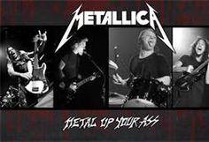 Metal Up Your Ass!