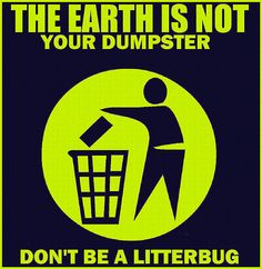 no-littering-sign-dont-litter-litterbug-bug.jpg (JPEG Image, 535 × 550 pixels) When you are everything for instance united states, you will Clean India Posters, Trash Quotes, Ocean Projects, Planet Ocean, Painting Competition, Love The Earth, Lawn Sign, Diy Signs, Save Energy