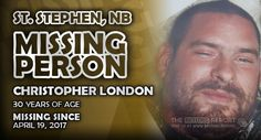 Please help us spread the word about Christopher London out of St. Stephen, New Brunswick by sharing this report. Atlantic Canada, Missing Persons, New Brunswick, 30 Years Old, London, Words, Big Ben London, Horse, 30 Years