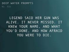 Text: Legend said her gun was alive. It never missed. It knew your name, and what you'd done, and how afraid you were to die.