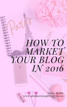 How to market your blog in 2016 - a sneak peek