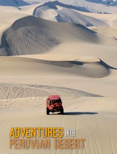 Huacachina, a tiny oasis town in Peru, is the perfect place for a desert adventure. You can go sandboarding, dune buggy riding and climb the massive dunes.