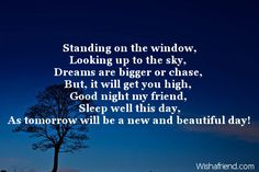 Standing on the window, Looking up to, Sweet Good Night Message Sweet Good Night Messages, Good Night Poems, Happy Good Night, Good Night My Friend, Matching Quotes, Up To The Sky, Let's Have Fun, Looking Up, Beautiful Day