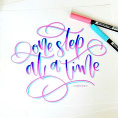 One step at a time! Such a great quote and definitely needed right now! 💗 Day 13 of with Brush Lettering Quotes, Brush Pen Calligraphy, How To Write Calligraphy, Hand Lettering Fonts, Watercolor Lettering, Doodle Lettering, Calligraphy Quotes, Creative Lettering, Lettering Tutorial