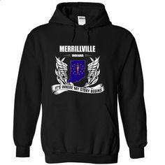 Merrillville - Its where my story begins! - #tee trinken #green sweater. PURCHASE NOW => https://www.sunfrog.com/No-Category/Merrillville--Its-where-my-story-begins-Black-Hoodie.html?68278