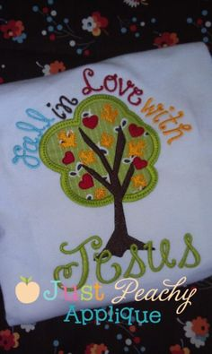 Fall in Love with Jesus Applique Saying Design
