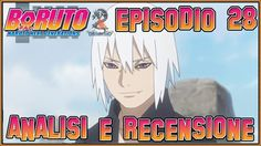 🆕Boruto ITA - Naruto Next Generations 🍜 Episodio 28 | Analisi & Recensione