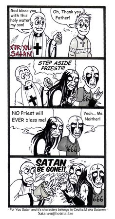 For You Satan 59 by satanen Brutal Legend, Musica Metal, Goth Music, Dark Comics, Funny Comic Strips, Gothic Metal, Meme Pictures, Metalhead, Death Metal