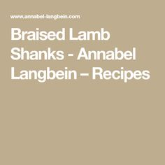 Hundreds of quick and easy recipes created by Annabel and her online community. Easy Recipes, Dinner Recipes, Braised Lamb Shanks, Quick Easy Meals, Easy Keto Recipes, Supper Recipes