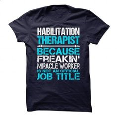 Habilitation Therapist - #dress #printed t shirts. I WANT THIS =>…