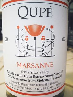 2002 Qupe Santa Ynez Valley Marsanne Ibarra-Young Vineyard / Stolpman Vineyard