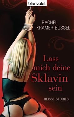Buy Lass mich deine Sklavin sein: Heiße Stories by Claudia Müller, Rachel Kramer Bussel and Read this Book on Kobo's Free Apps. Discover Kobo's Vast Collection of Ebooks and Audiobooks Today - Over 4 Million Titles! Audiobooks, Ebooks, This Book, Free Apps, Coupon, Collection, Products, Romance Books, Coupons