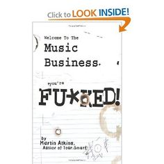 Welcome to the Music Business: You're F**ked! - Martin Atkins