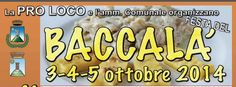Festa del Baccalà - Cod Festival, Oct. 3-5, 2014,  in Montegalda, Piazza Marconi, about 12 miles southweast of Vicenza; food booths featuring gnocchi with cod, cod with polenta and other local specialties open at 6 p.m.; live music and dancing nightly at 9 p.m.