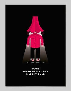 """""""Il tuo cervello può alimentare una lampadina elettrica"""" (© 2014 Pâté)"""