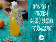 Post-aus-meiner-Küche-Orangenlikör-Rezept