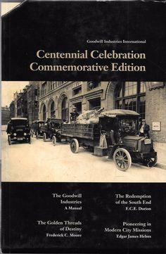 Goodwill Industries International Centennial Celebration Commemorative Edition 4