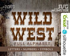 WILD WEST FONT svg Wanted Alphabet svg western letter Cutting Files for Electronic Vinyl Cutter cameo Cricut Heat transfer, Silhouette 113 by SVGmonster on Etsy