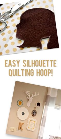 Easy Silhouette Quilting Hoop!  (Finally a DIY silhouette step by step that doesn't require fancy software… just a sharpie and some scissors)