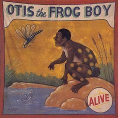 J Sigler- Otis the Frog Boy